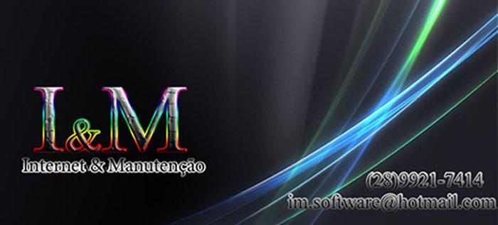 I&M Internet e Manutenção (28)9921-7414 msn: im.software@hotmail.com