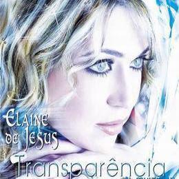 Elaine De Jesus - Transpar�ncia (Playback)