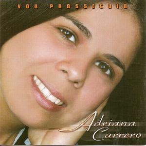 Adriana Carrero - Vou Prosseguir