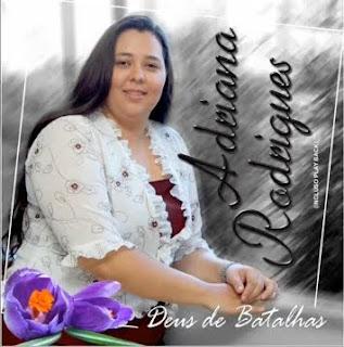 Adriana Rodrigues - Deus de Batalhas - Playback