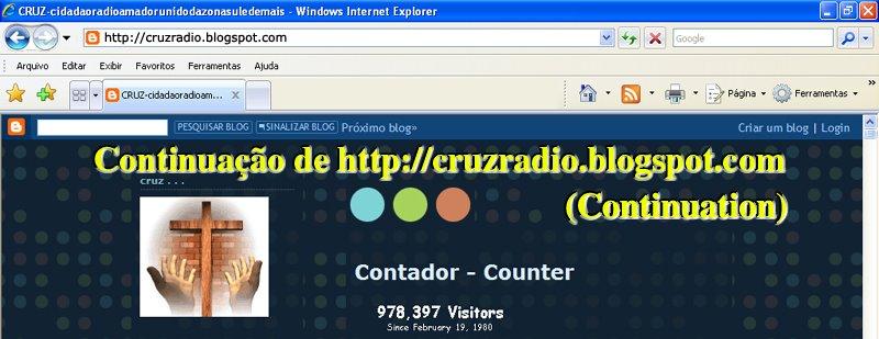 Continuação de (Continuation of) http://cruzradio.blogspot.com