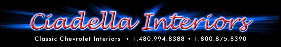 Ciadella Interiors- Classic Chevy Interiors