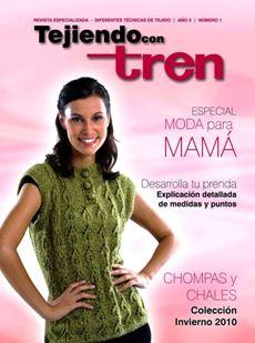 Revista Tejiendo con tren №1 2010 Mama