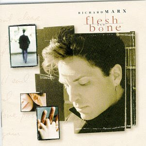 Richard Marx - Flesh & Bone