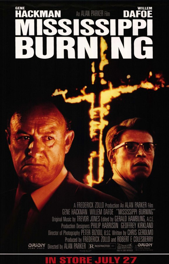 mississippi burning movie response Mississippi burning mississippi burning (also known as: mississippi en llamas ) is a crime drama mystery film directed by alan parker and written by chris gerolmo it released on 27 january 1989 (usa).