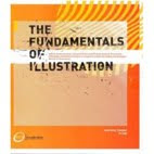 The fundamentals of illustration-Lawrence Zeegen