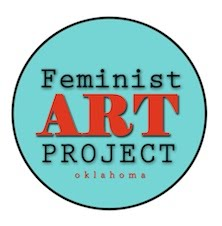 Feminist Art Project- Oklahoma Chapter