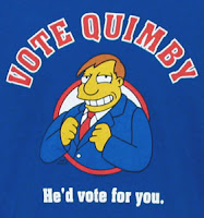 Diamond Joe Quimby - the most likely winner, God help us