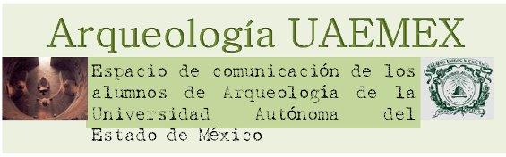 Arqueología  UAEMEX