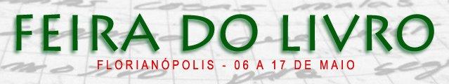 2ª Feira Catarinense do Livro - Florianópolis - SC