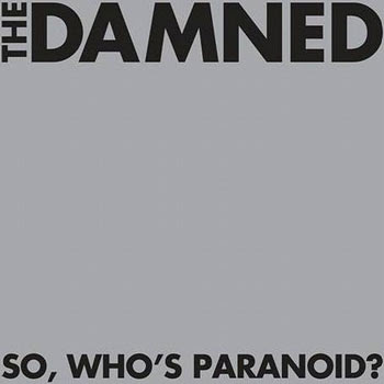 The Damned   So, Who's Paranoid   2008 [tRg Music Release] preview 0