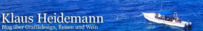 Klaus Heidemann: Blog über Grafikdesign, Reisen, Wein u.v.m.