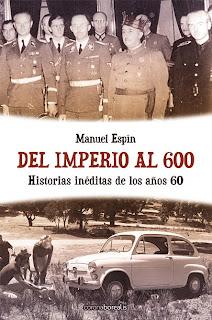 Del Imperio al 600, Manuel Espín