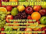 TROQUINHA DE FRUTAS DA REGIÃO