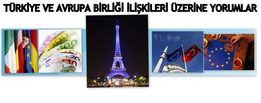 *Türkiye-AB İlişkileri*