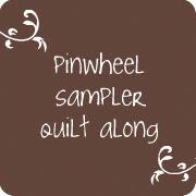 Pinwheel Sampler quilt along
