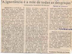 A IGNORANCIA É A MÃE DE TODAS AS DESGRAÇAS