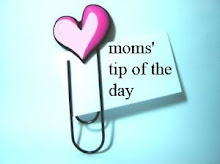Moms Tips of The Day