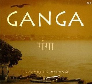 Ganga: Les Musiques Du Gange By Various Artists Devotional Album MP3 Songs