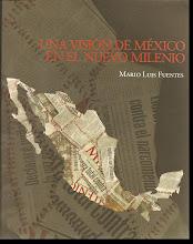 """""""Una Visión de México en el Nuevo Milenio"""""""