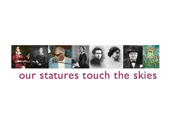 our statures touch the skies