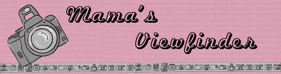 Mama's Viewfinder