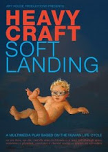 Heavy Craft | Soft Landing : a multi medai play based on the human life cycle by Art House Prod.