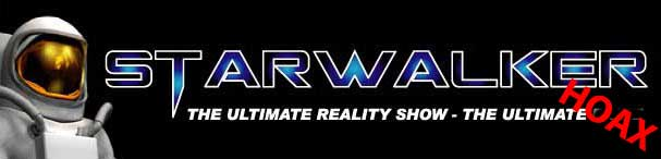 STARWALKERS Reality TV Show could be a massive HOAX