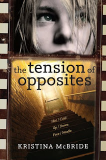 Tension of the Opposites by Kristina McBride