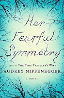 Her Fearful Symmetry by Audrey Niffennegger