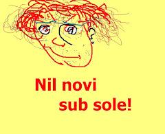 Nil novi sub sole!