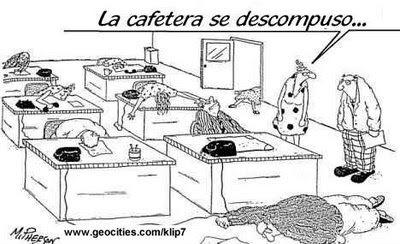 Gratisalfin chiste grafico sin cafe for Chistes de oficina