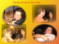 ABRAÇO   DE   LUZ !                   NO SER LIDER