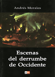 ESCENAS DEL DERRUMBE DE OCCIDENTE