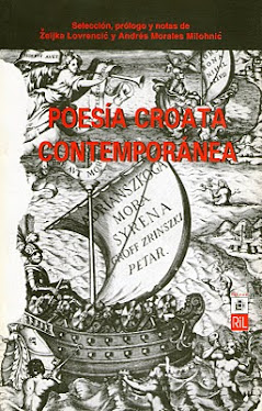 """""""POESÍA CROATA CONTEMPORÁNEA"""" DE ZELJKA LOVRENCIC Y ANDRÉS MORALES MILOHNIC (SANTIAGO, 1998)"""