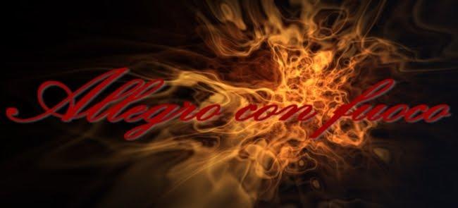 Allegro con fuoco
