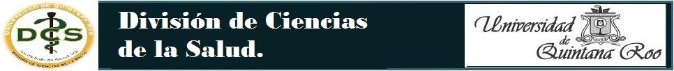 """""""División de Ciencias de la Salud."""""""