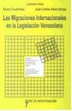 Las Migraciones Internacionales en la Legislación Venezolana.