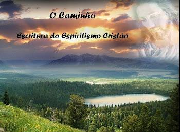 """""""O Caminho"""""""