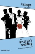 The Assassin's Wedding