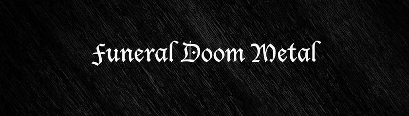 Funeral Doom Metal