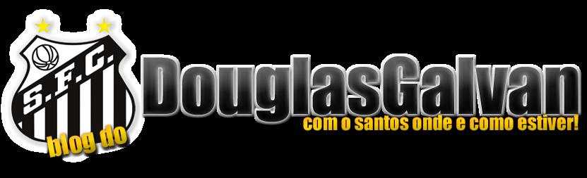Blog do DouglasGalvan • Com o Santos onde e como ele estiver!