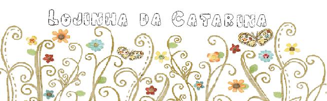 Lojinha da Catarina