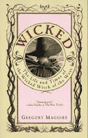 Wicked – Gregory Maguire