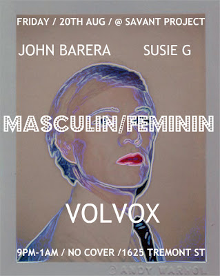 MASCULIN FEMININ / FRIDAY AUGUST 20TH / SAVANT PROJECT / BOSTON