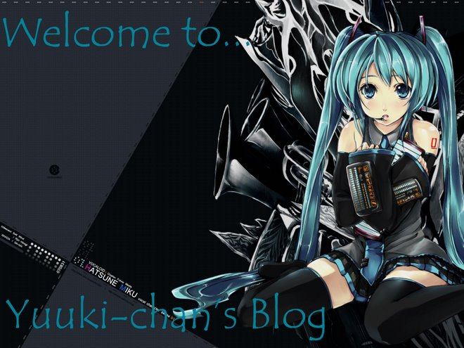 Yuuki-Chan's Blog