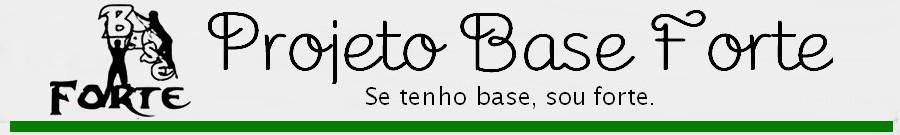 Projeto Base Forte