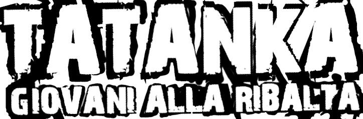 Tatanka - Giovani alla ribalta