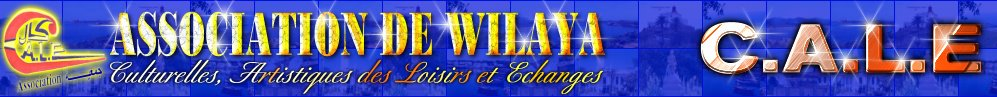 ASSOCIATION DE WILAYA C.A.L.E