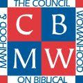 The Council on Biblical Manhood &amp; Womanhood